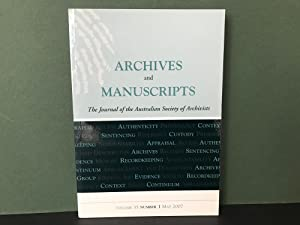 Archives and Manuscripts: The Journal of the Australian Society of Archivists - Volume 35, Number...