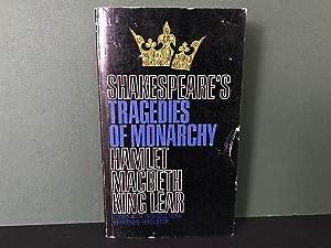 Shakespeare's Tragedies of Monarchy: Hamlet / Macbeth: Shakespeare, William