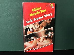Hitler Needs You: Story, Jack Trevor
