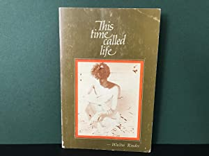 This Time Called Life: Rinder, Walter