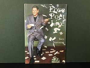 Love Poet Live [Signed]: Smeaton, Ken
