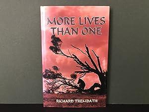 More Lives Than One: Trembath, Richard