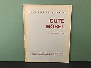 Gute Mobel: Moderne Mobel Jeder Art von: Hoffmann, Herbert; (Gute
