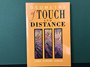 Geometry of Touch and Distance [Signed]: Duncan, Lynne Strahan