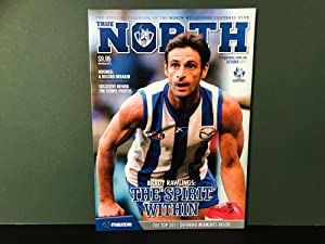 True North: The Official Yearbook of the North Melbourne Football Club - October 2011
