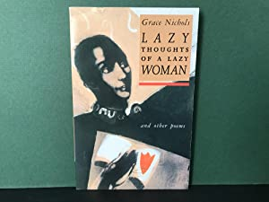 Lazy Thoughts of a Lazy Woman and: Nichols, Grace