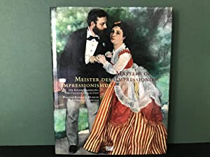 Masters of Impressionism: A History of Painting: Bluhm, Andreas; Zimmermann,