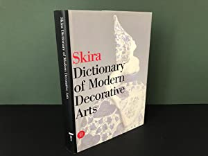 Skira Dictionary of Modern Decorative Arts 1851-1942