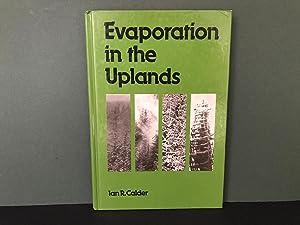 Evaporation in the Uplands: Calder, Ian R.