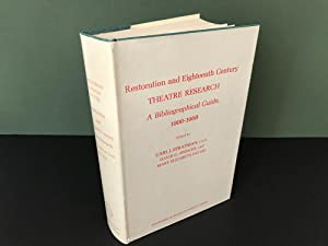 Restoration and Eighteenth Century Theatre Research: A Bibliographical Guide, 1900-1968