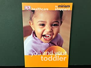 You and Your Toddler (DK Healthcare)