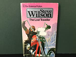 The Lost Traveller: A Motorcycle Grail Quest Epic and Science Fiction Western: Wilson, Steve