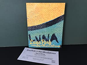 Luna Park and the Art of Mass Delirium [Signed]