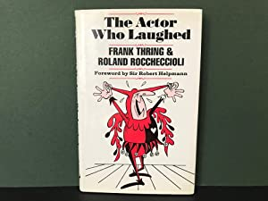 The Actor Who Laughed: Thring, Frank &
