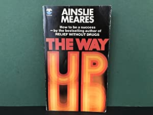 The Way Up: The Practical Psychology of Success