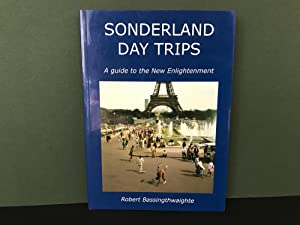 Sonderland Day Trips: A Guide to the New Enlightenment