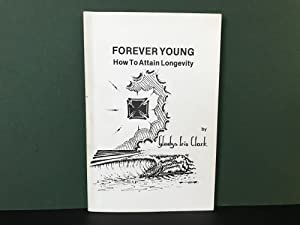 Forever Young: How to Attain Longevity