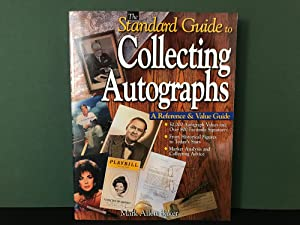The Standard Guide to Collecting Autographs: A Reference & Value Guide