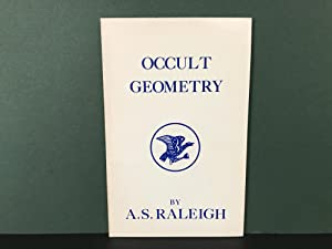 Occult Geometry: Interprets and Explains Symbols, Nature's Universal Language. Shows How God Geom...