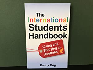 The International Students' Handbook: Living and Studying in Australia