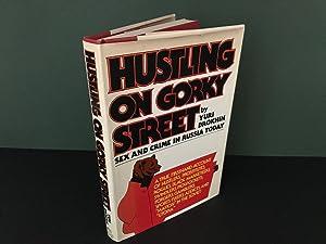 Hustling on Gorky Street: Sex and Crime: Brokhin, Yuri (Translated
