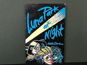 Luna Park at Night: Clarke, Judith
