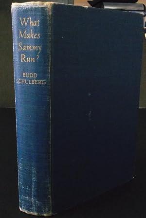 What Makes Sammy Run?: Budd Schulberg