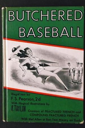 Butchered Baseball: F.S. Pearson