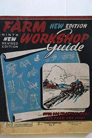 Farm Workshop Guide 6th Edition New and Revised Edition: R.D. Colquette
