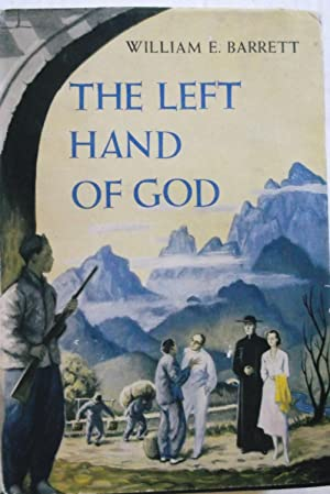 The Left Hand of God: William E. Barrett