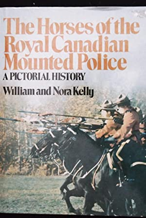The Horses of the Royal Canadian Mounted Police