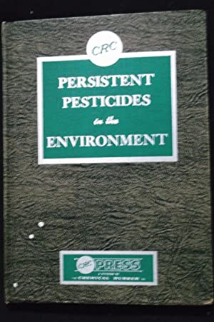 Persistent Pesticides in the Environment: Clive A. Edwards