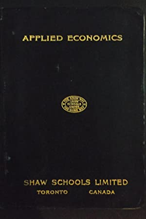 A Complete Course of Instruction in Applied Economics: Sedley Anthony Cudmore