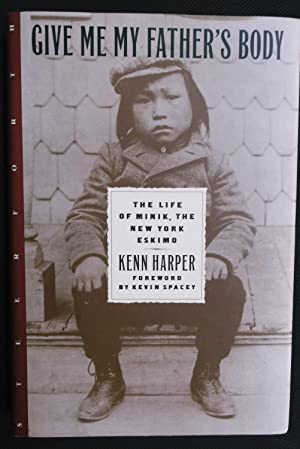Give Me My Father's Body: Kenn Harper