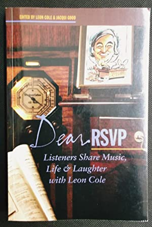 Dear RSVP - Listeners Share Music, Life & Laughter with Leon Cole