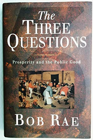 The Three Questions - Prosperity and the Public Good