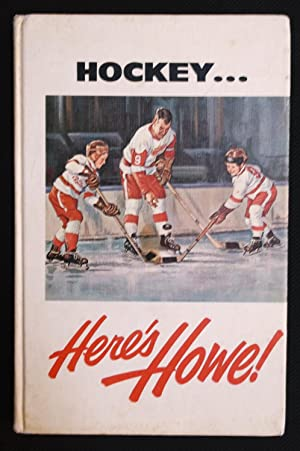 Hockey. Here's Howe!