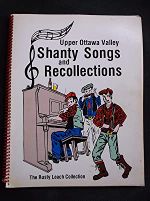 Upper Ottawa Valley Shanty Songs and Recollections