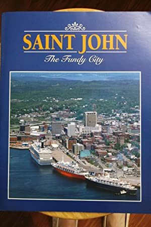 Saint John - The Fundy City