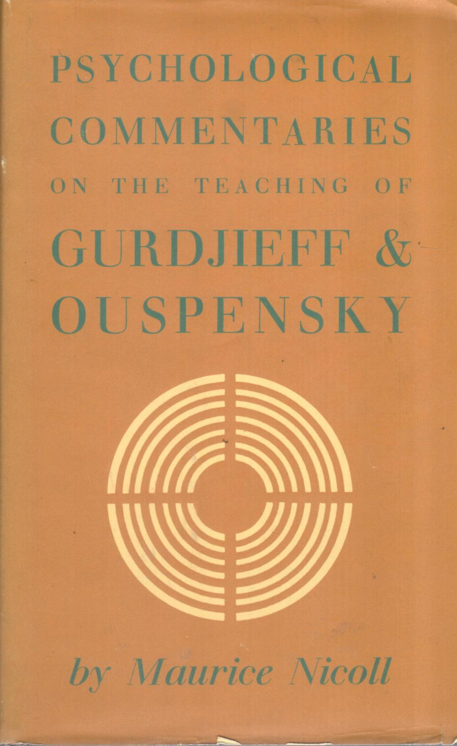 Psychological Commentaries - On the Teaching of GI Gurdjieff and PD Ouspensky - Vols. 1-5 MMaurice Nicoll Good Hardcover