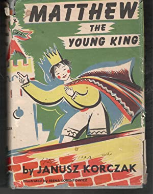 MATTHEW THE YOUNG KING - With the: Korczak, Janusz; Sulkin