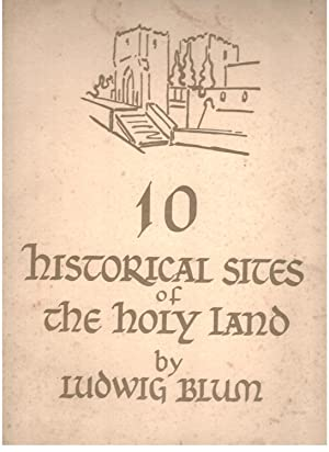 10 historical sites of the holy Land: Ludwig Blum