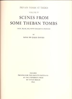 Private Tombs at Thebes Volume IV -: Nina De Garis