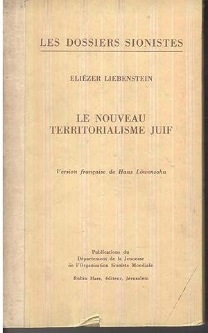 Le nouveau territorialisme Juif: Eliezer Liebenstein; Eliezer