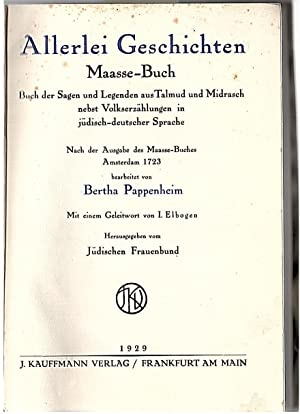ALLERLEI GESCHICHTEN: MAASSE BUCH: BUCH DER SAGEN: Pappenheim, Bertha (bearbeiter).