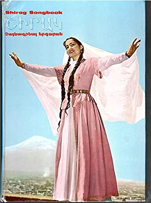 Shirag Songbook : Popular and Classic Armenian Songs with Music Volume III 3: Chorbajian Ropovt