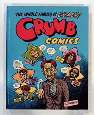 The Whole Family is Crazy! Crumb Comics: Crumb, R.; Crumb, Maxon; Zwigoff, Terry