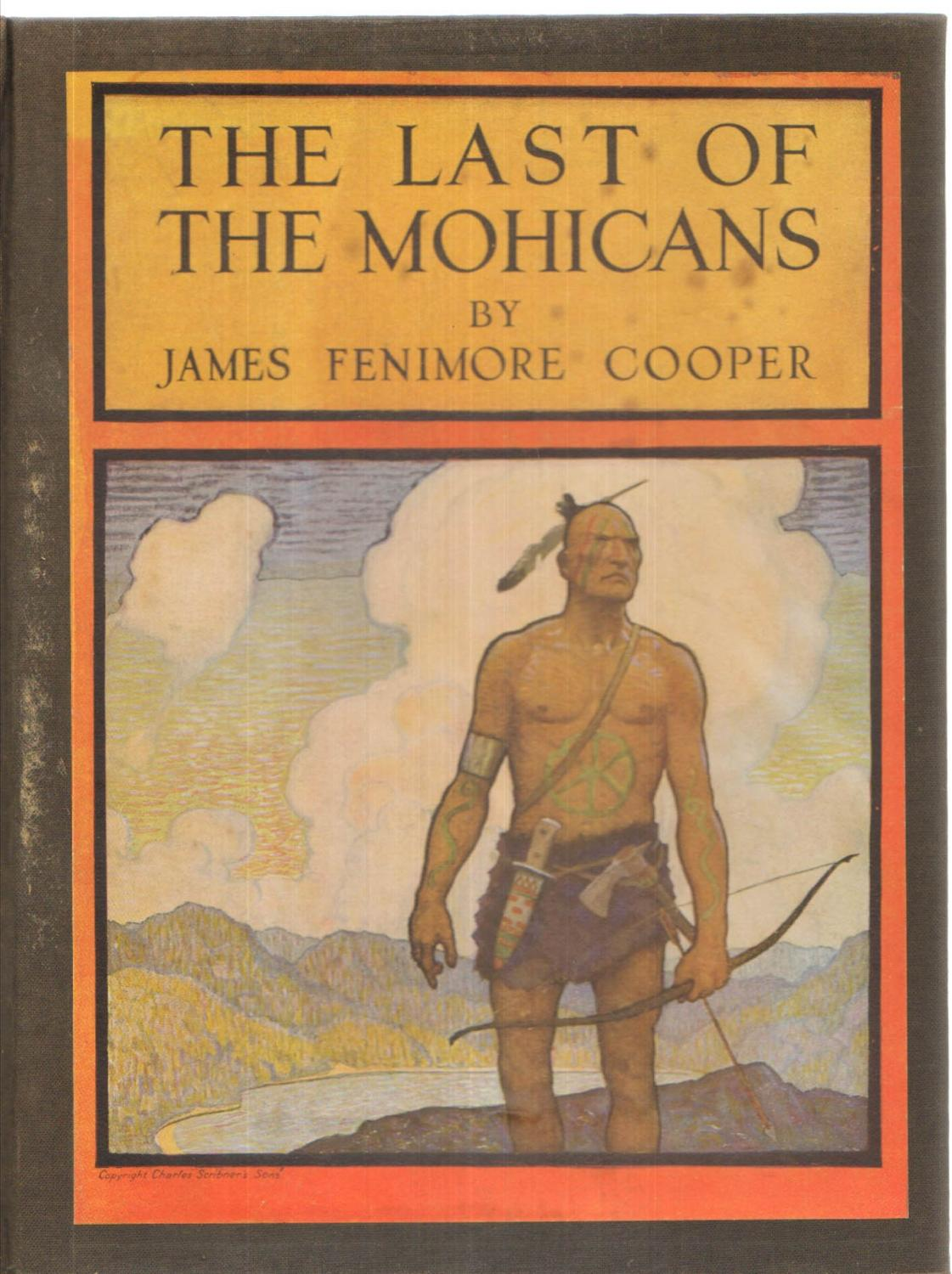 The Last of the Mohicans: A Narrative of 1757: James Fenimore Cooper