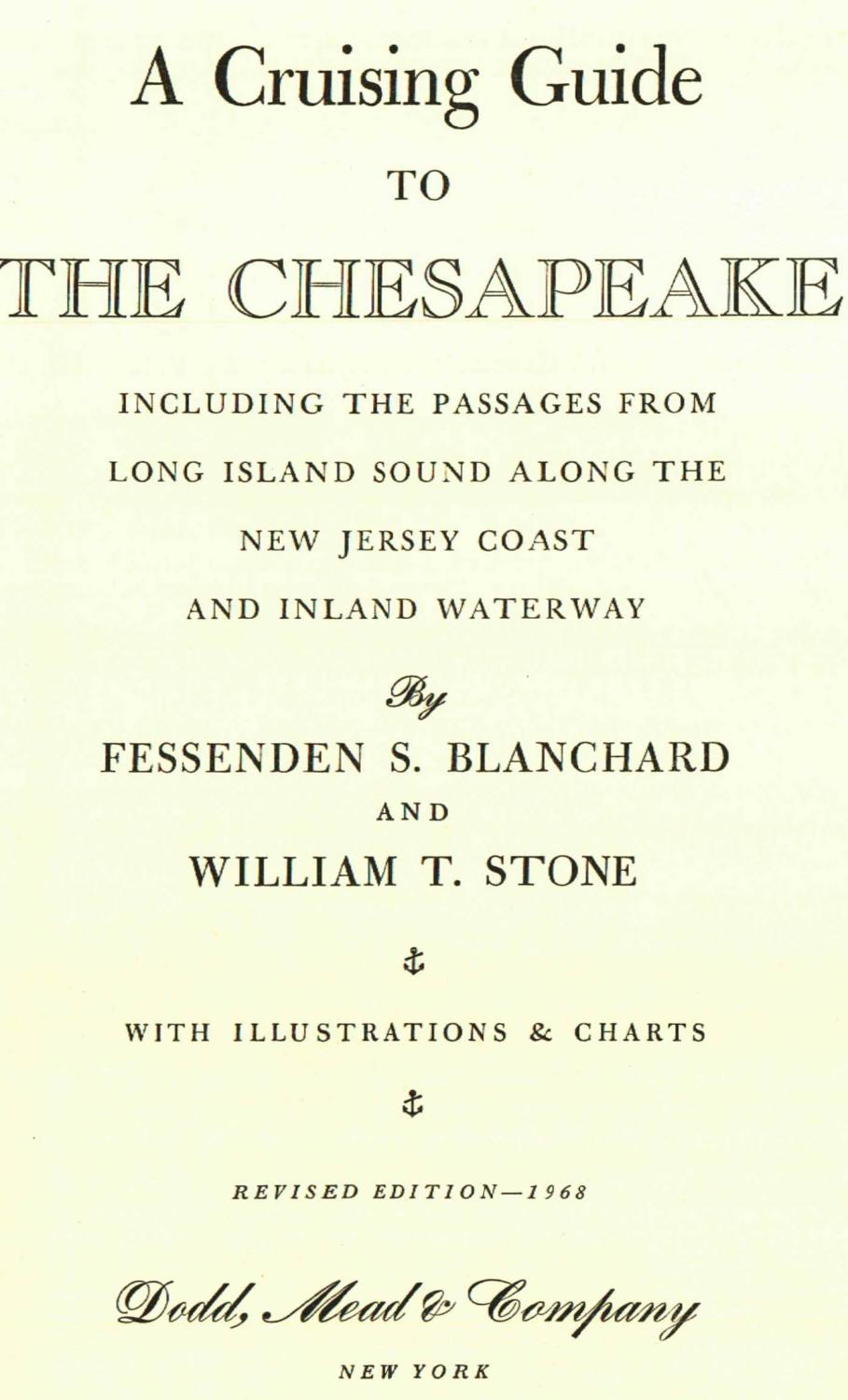 A cruising Guide to the Chesapeake: Fessenden S. Blanchard, et al