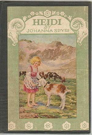 Heidi: A Child's Story of Life in: Johanna Spyri